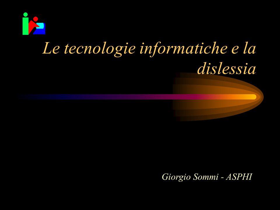 Le tecnologie informatiche e la dislessia