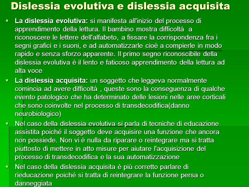 Dislessia evolutiva e dislessia acquisita