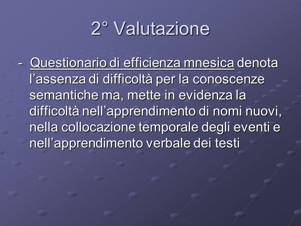 2° Valutazione