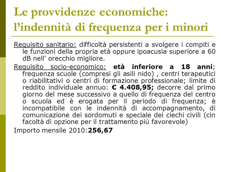 Le provvidenze economiche: l'indennità di frequenza per i minori