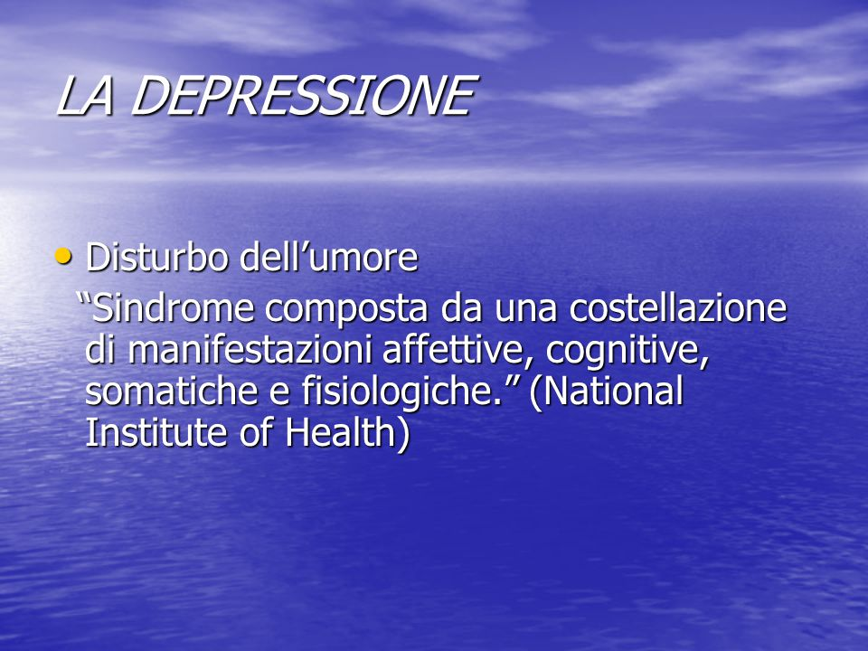 LA DEPRESSIONE Disturbo dell'umore