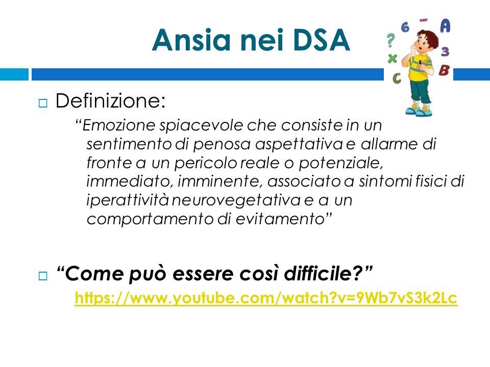 Ansia nei DSA Definizione: Come può essere così difficile