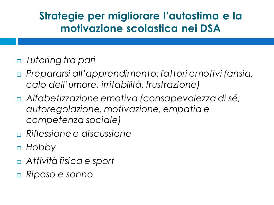 Strategie per migliorare l'autostima e la motivazione scolastica nei DSA