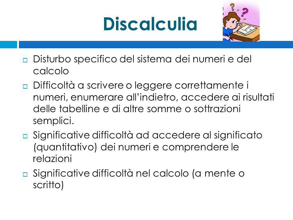 Discalculia Disturbo specifico del sistema dei numeri e del calcolo