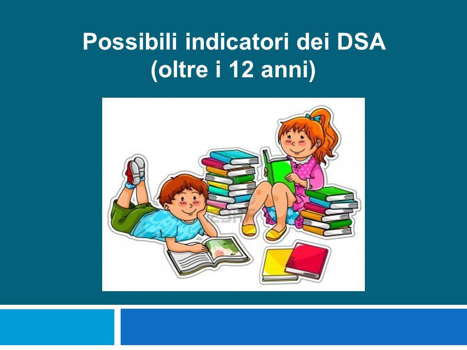 Possibili indicatori dei DSA