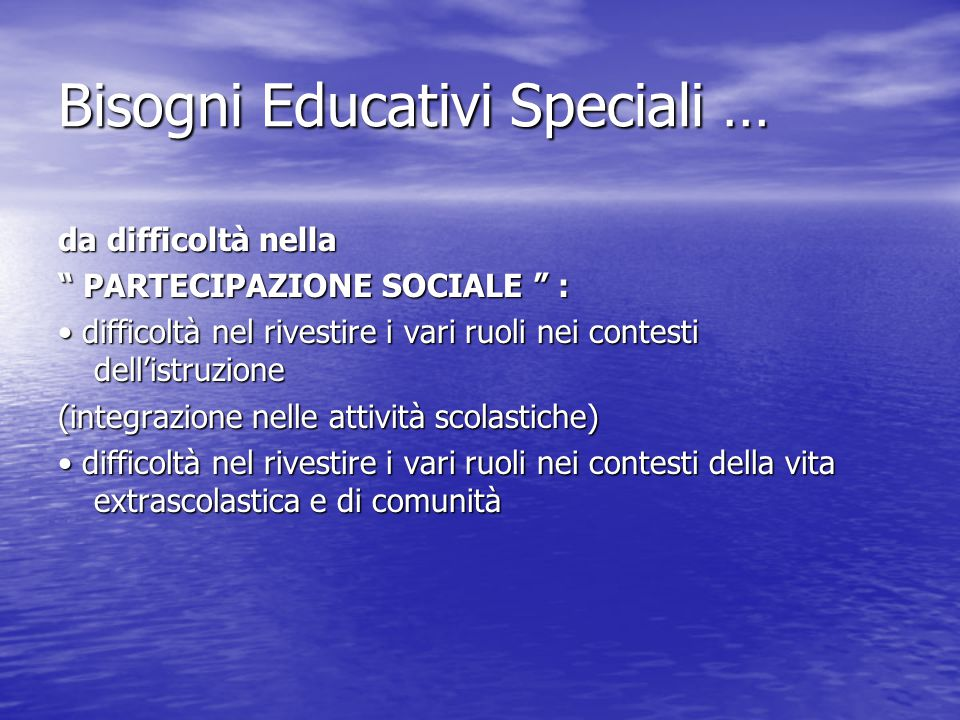 Bisogni Educativi Speciali …
