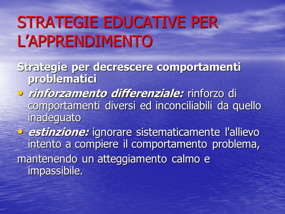 STRATEGIE EDUCATIVE PER L'APPRENDIMENTO
