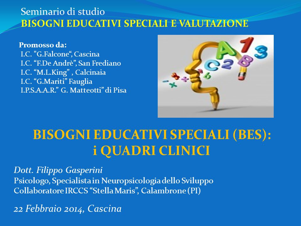 BISOGNI EDUCATIVI SPECIALI (BES):
