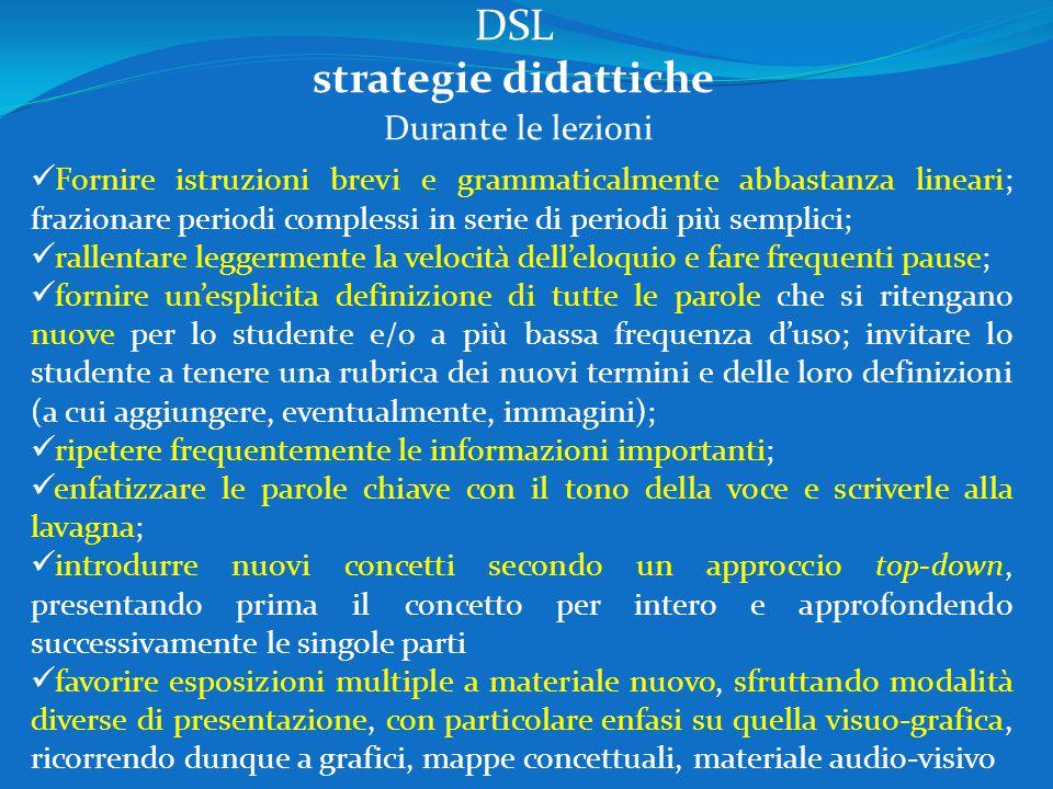 DSL strategie didattiche Durante le lezioni