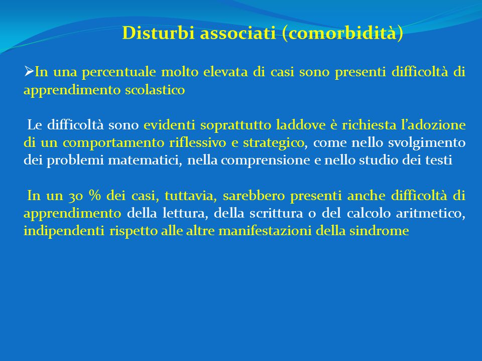 Disturbi associati (comorbidità)