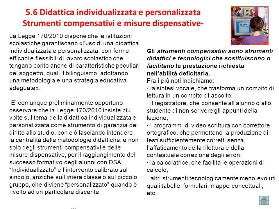 5.6 Didattica individualizzata e personalizzata Strumenti compensativi e misure dispensative-