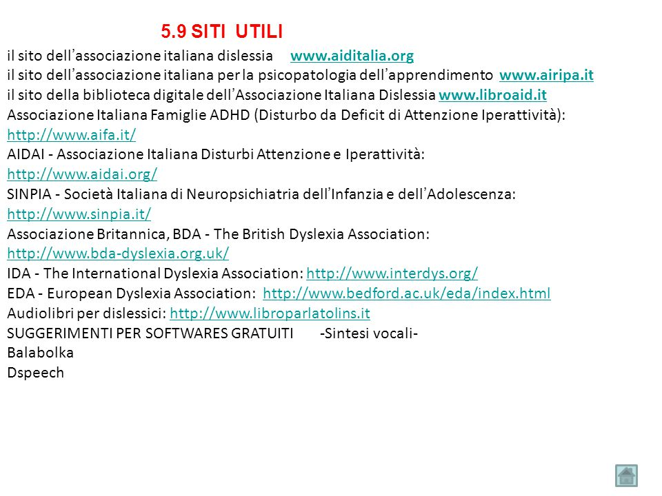 5.9 SITI UTILI il sito dell'associazione italiana dislessia www.aiditalia.org.