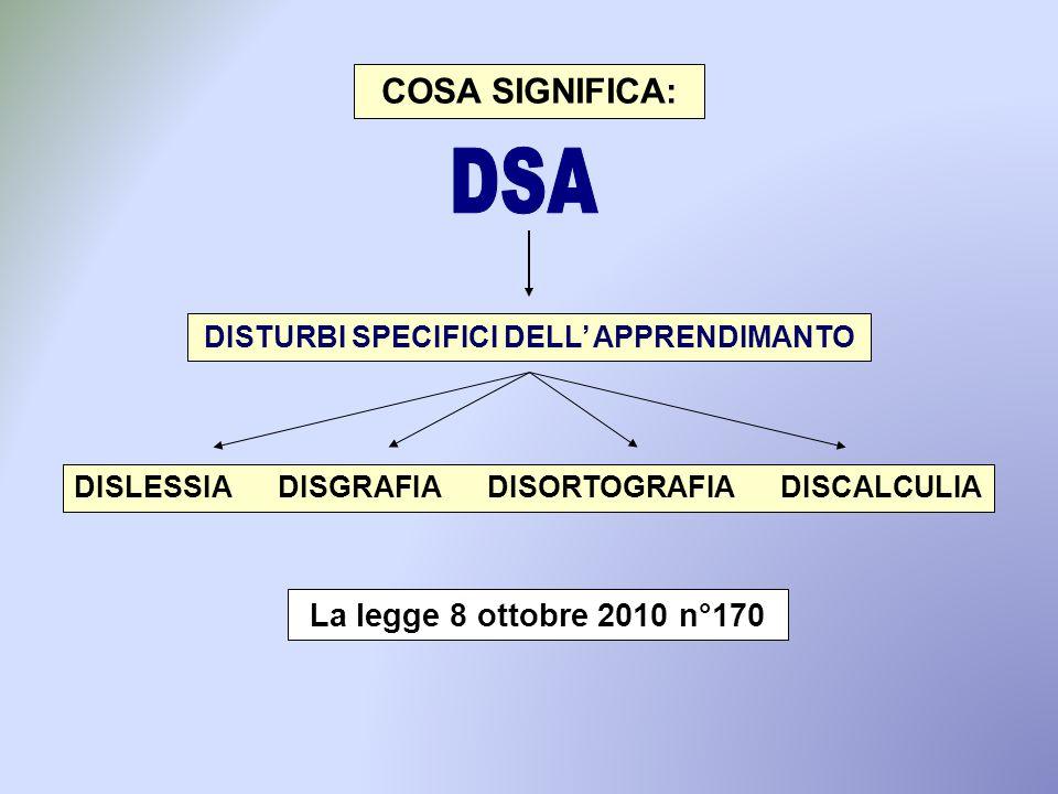 DSA COSA SIGNIFICA: La legge 8 ottobre 2010 n°170
