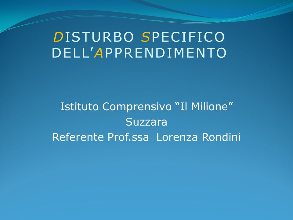 DISTURBO SPECIFICO DELL'APPRENDIMENTO