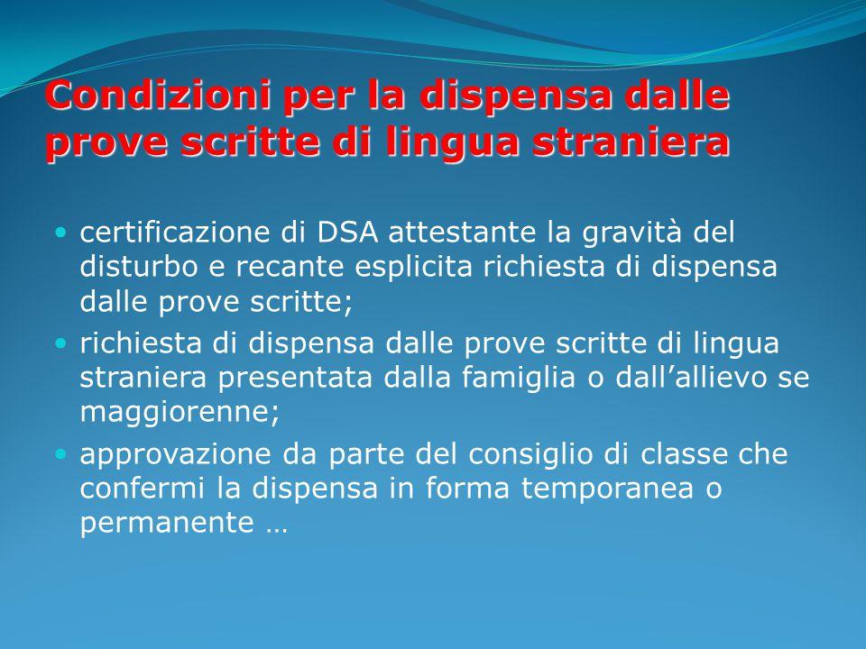 Condizioni per la dispensa dalle prove scritte di lingua straniera