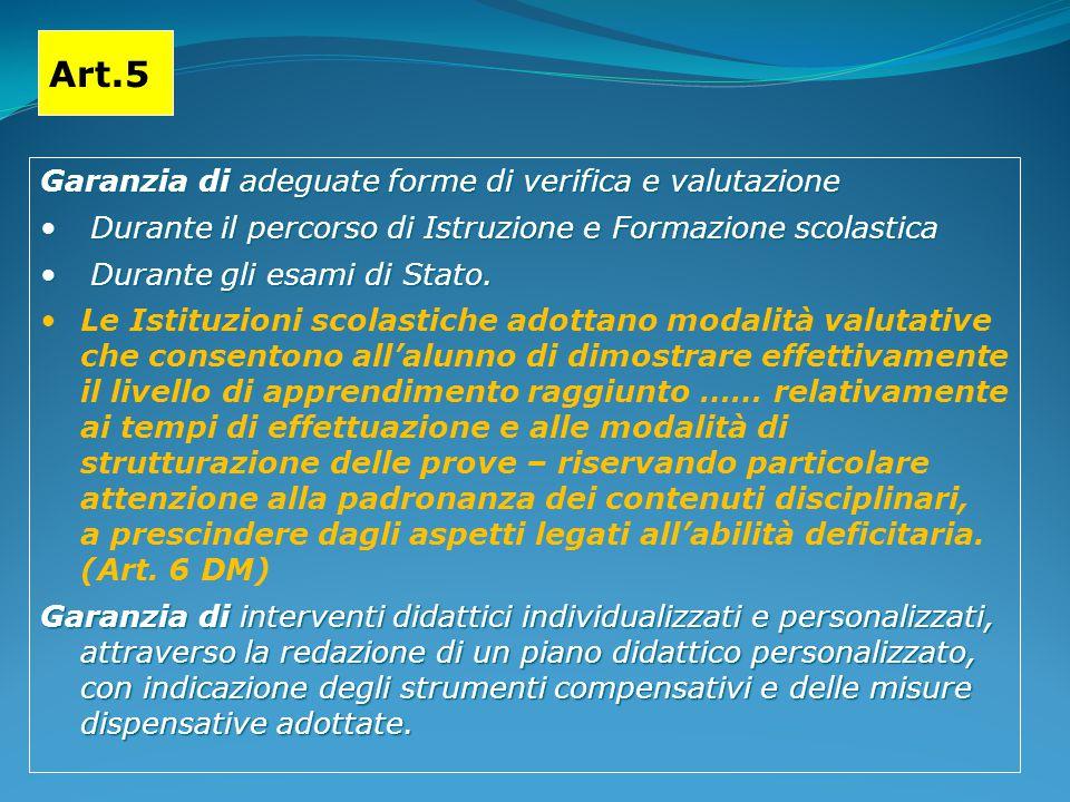 Art.5 Garanzia di adeguate forme di verifica e valutazione