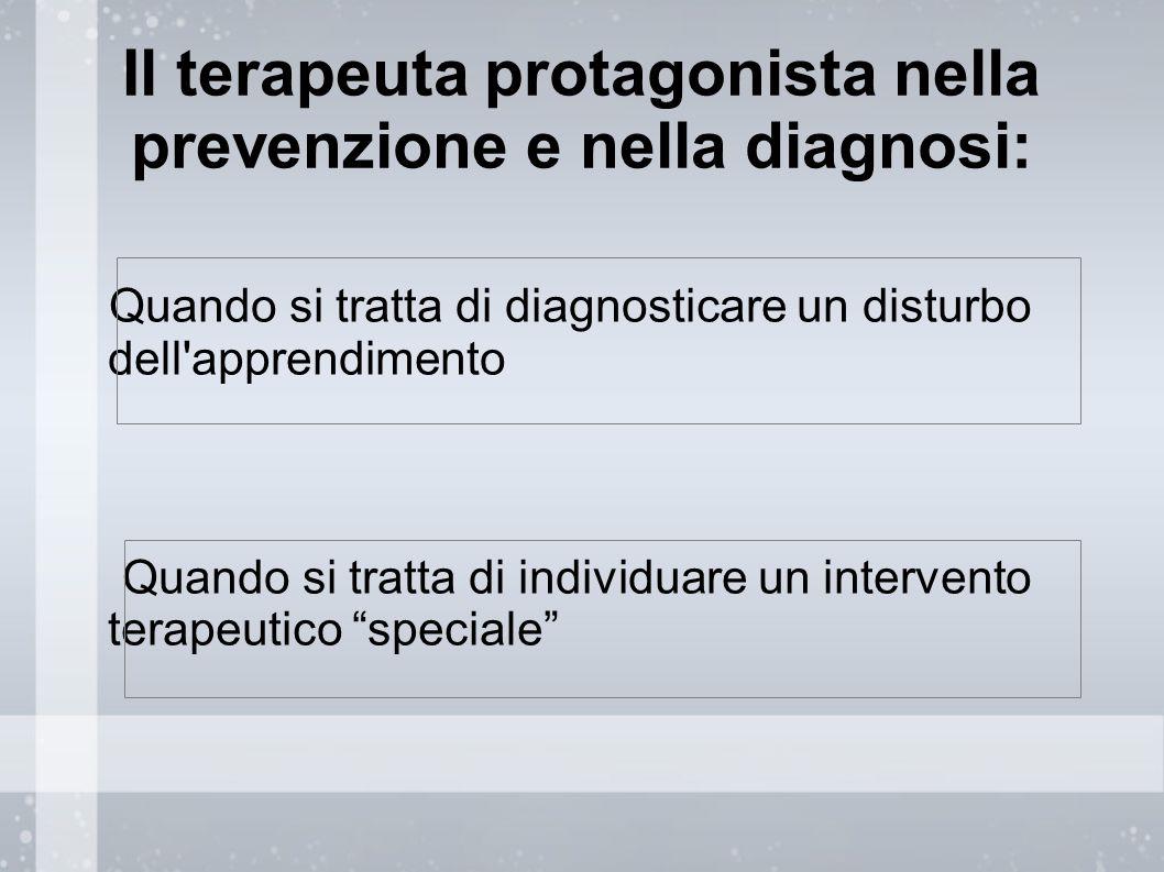 Il terapeuta protagonista nella prevenzione e nella diagnosi: