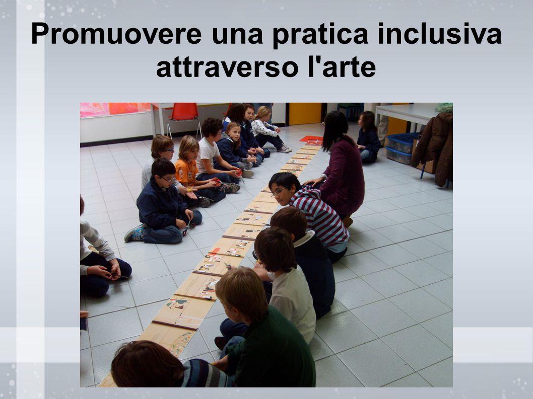 Promuovere una pratica inclusiva attraverso l arte
