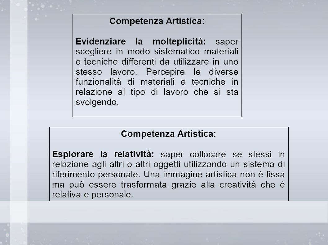Competenza Artistica: Competenza Artistica: