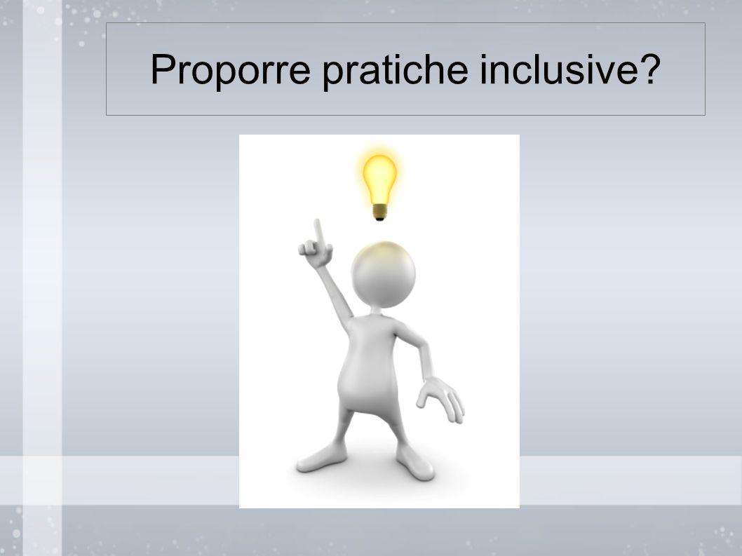 Proporre pratiche inclusive