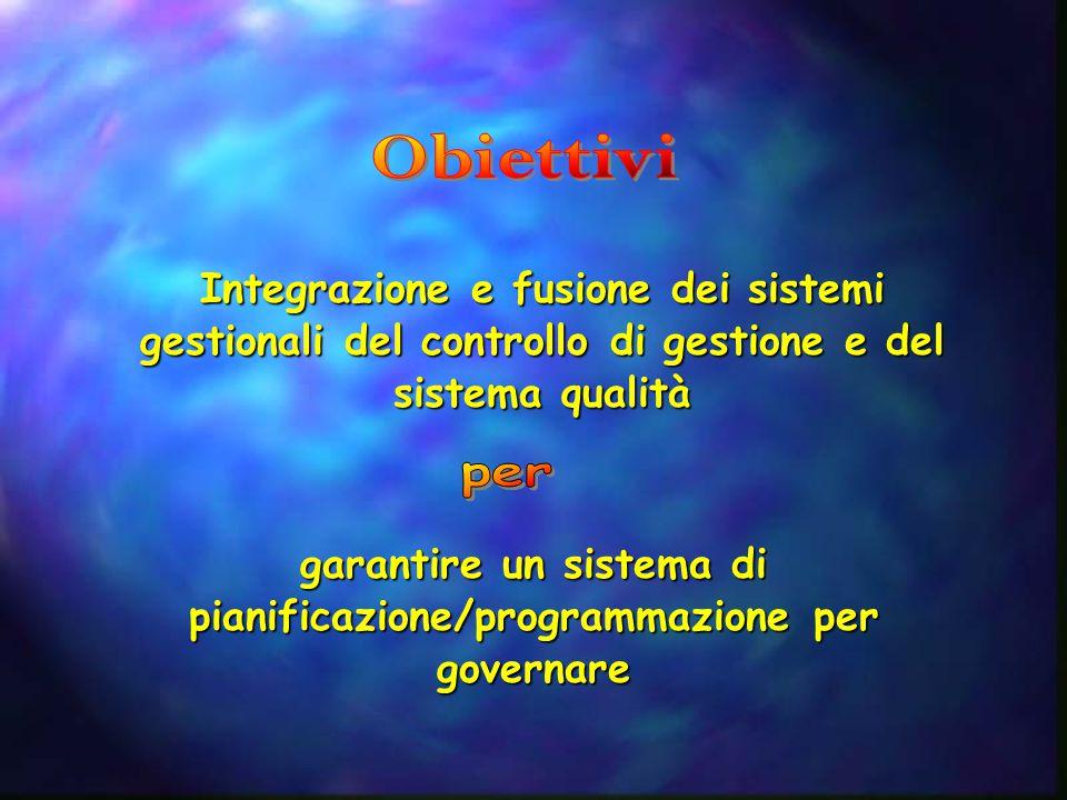 garantire un sistema di pianificazione/programmazione per governare