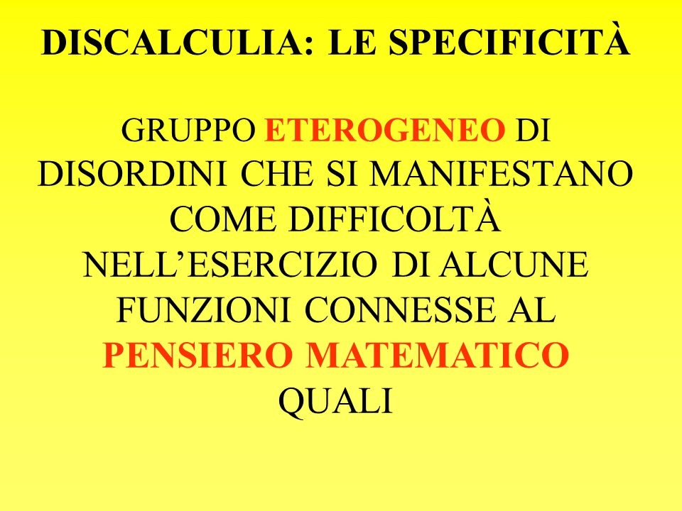 DISCALCULIA: LE SPECIFICITÀ