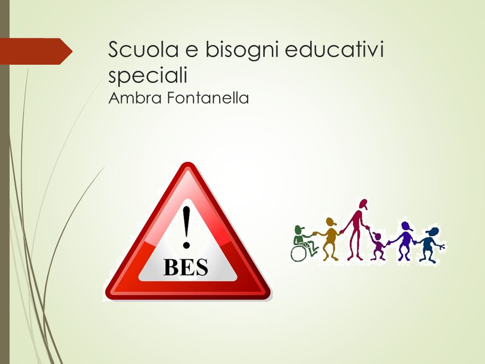 Scuola e bisogni educativi speciali Ambra Fontanella
