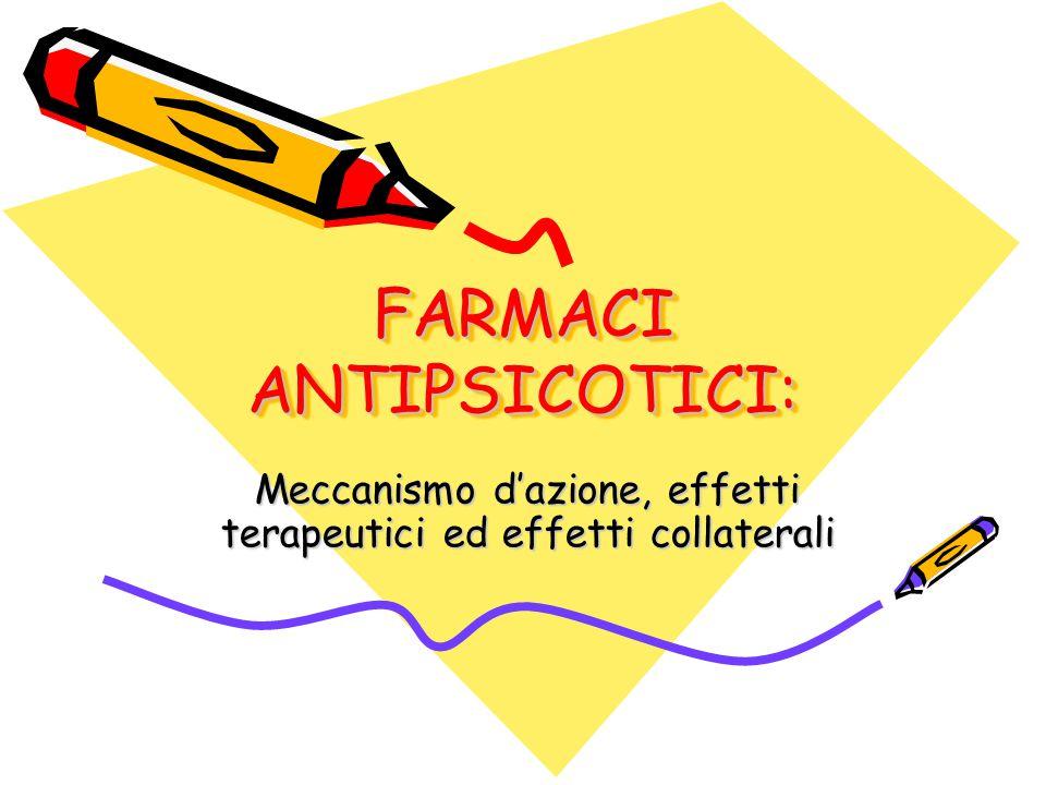 FARMACI ANTIPSICOTICI: