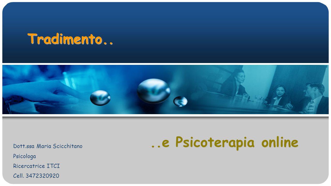 Tradimento.. ..e Psicoterapia online Dott.ssa Maria Scicchitano