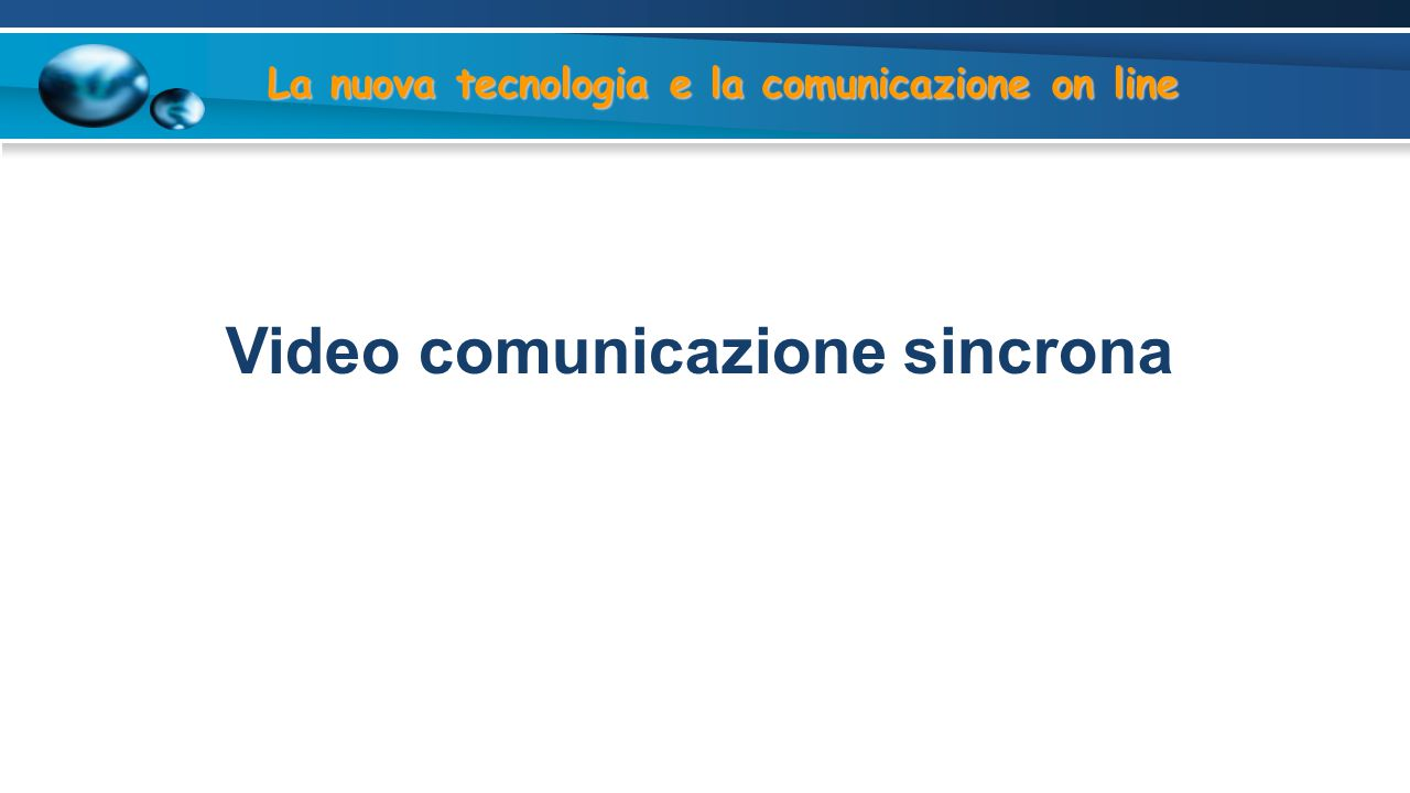 Video comunicazione sincrona