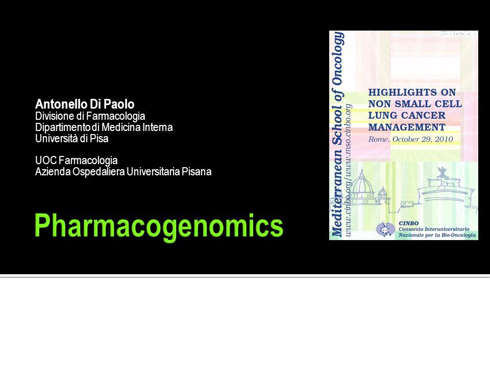 Pharmacogenomics Domus Sessoriana Roma, 29 Ottobre 2010