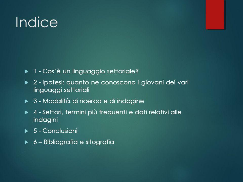 Indice 1 - Cos'è un linguaggio settoriale