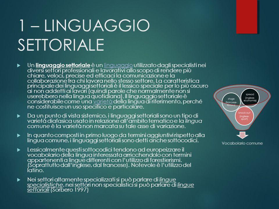 1 – LINGUAGGIO SETTORIALE