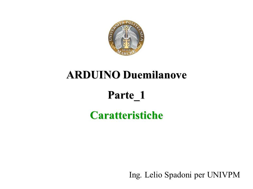 ARDUINO Duemilanove Parte_1 Caratteristiche
