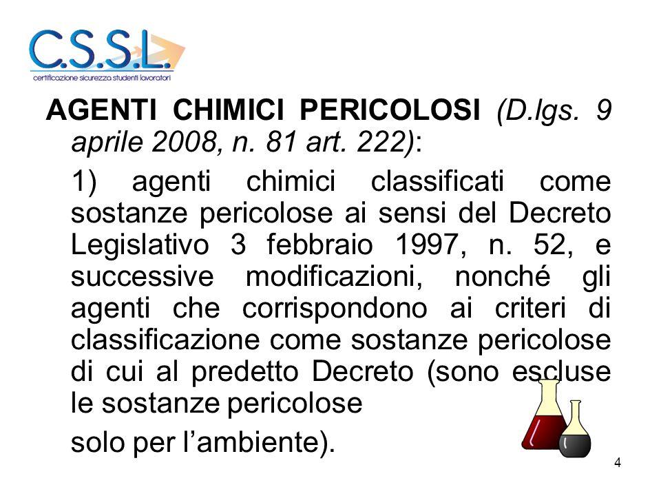 AGENTI CHIMICI PERICOLOSI (D.lgs. 9 aprile 2008, n. 81 art. 222):