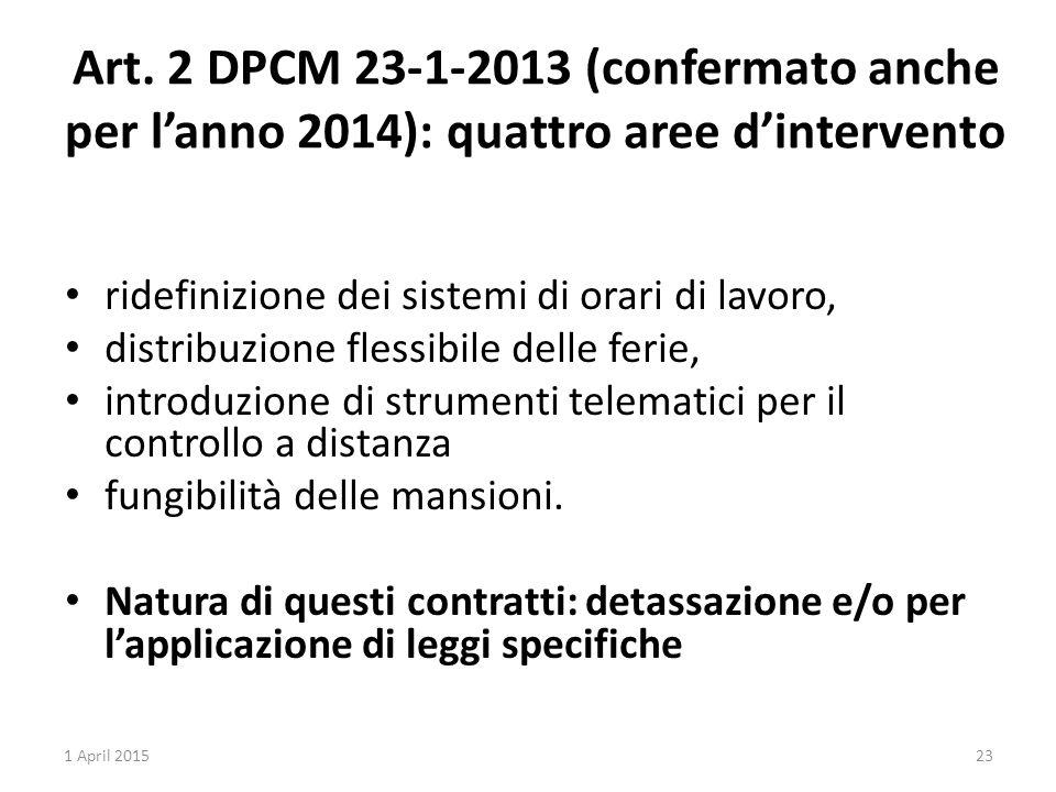 Art. 2 DPCM 23-1-2013 (confermato anche per l'anno 2014): quattro aree d'intervento