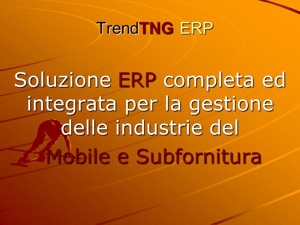 TrendTNG ERP Soluzione ERP completa ed integrata per la gestione delle industrie del.