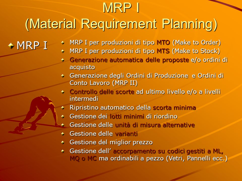 MRP I (Material Requirement Planning)