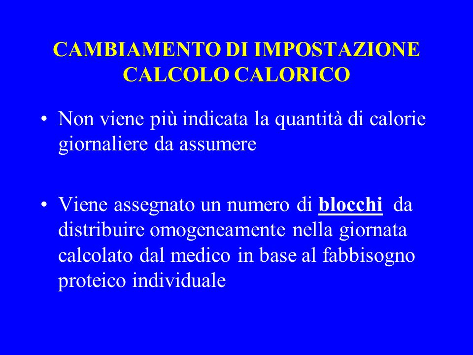 CAMBIAMENTO DI IMPOSTAZIONE CALCOLO CALORICO
