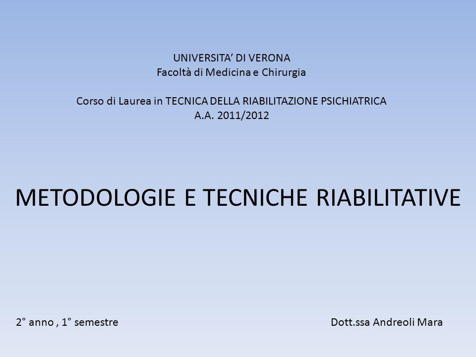 METODOLOGIE E TECNICHE RIABILITATIVE