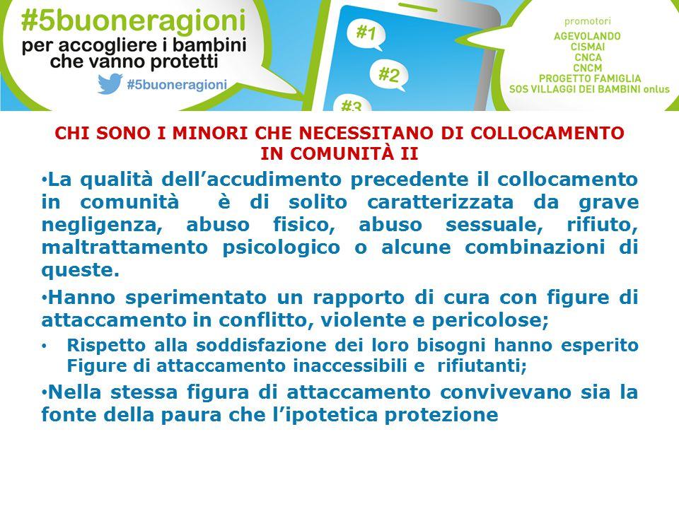 CHI SONO I MINORI CHE NECESSITANO DI COLLOCAMENTO IN COMUNITÀ II