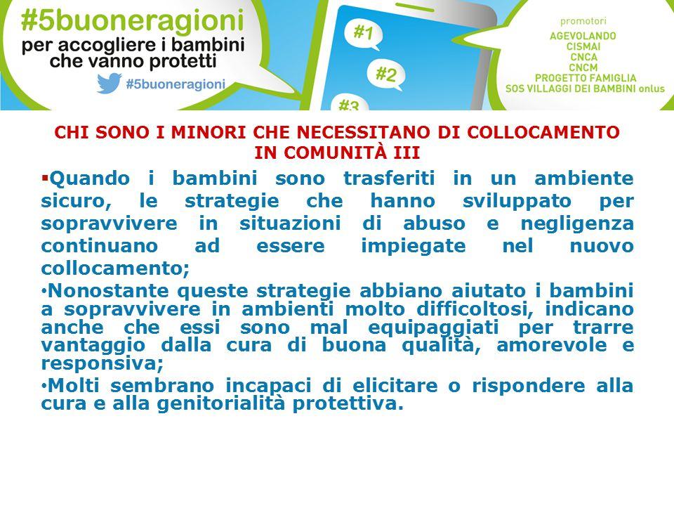CHI SONO I MINORI CHE NECESSITANO DI COLLOCAMENTO IN COMUNITÀ III