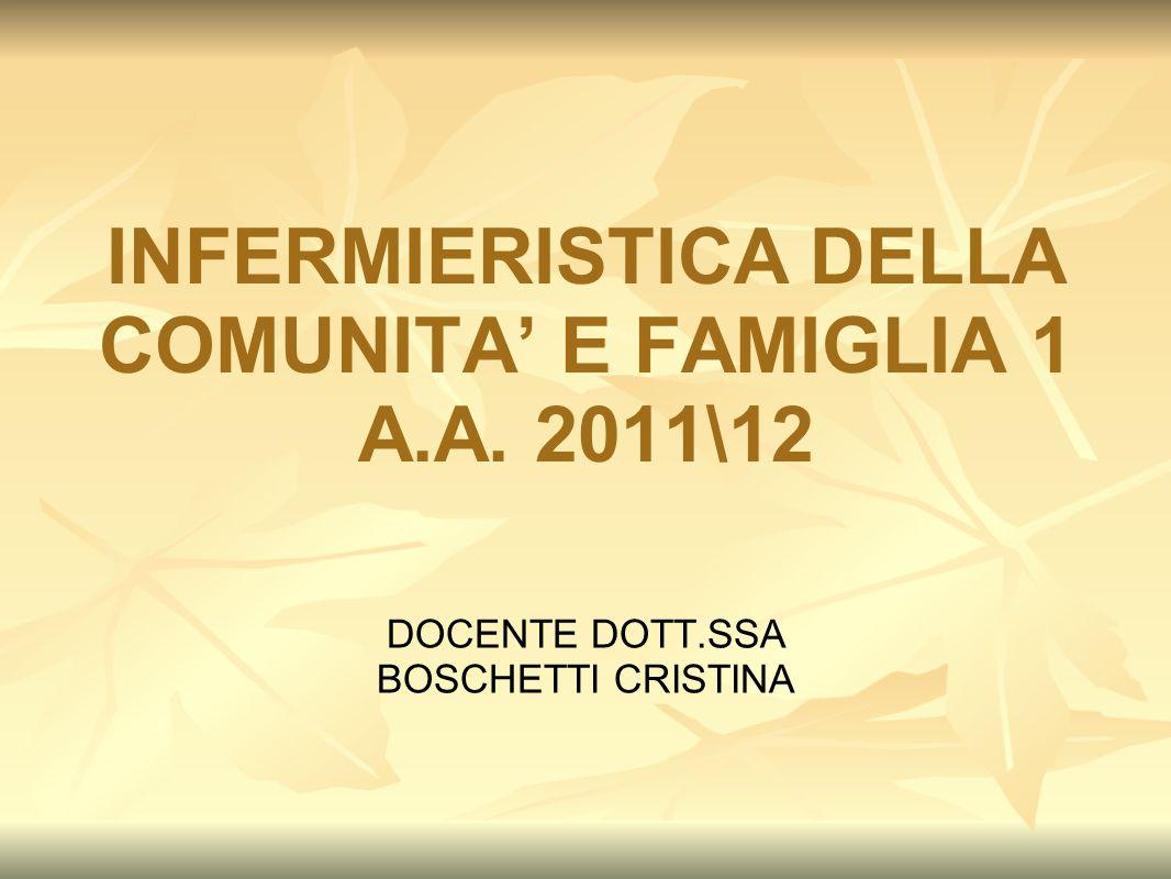 INFERMIERISTICA DELLA COMUNITA' E FAMIGLIA 1 A.A. 2011\12