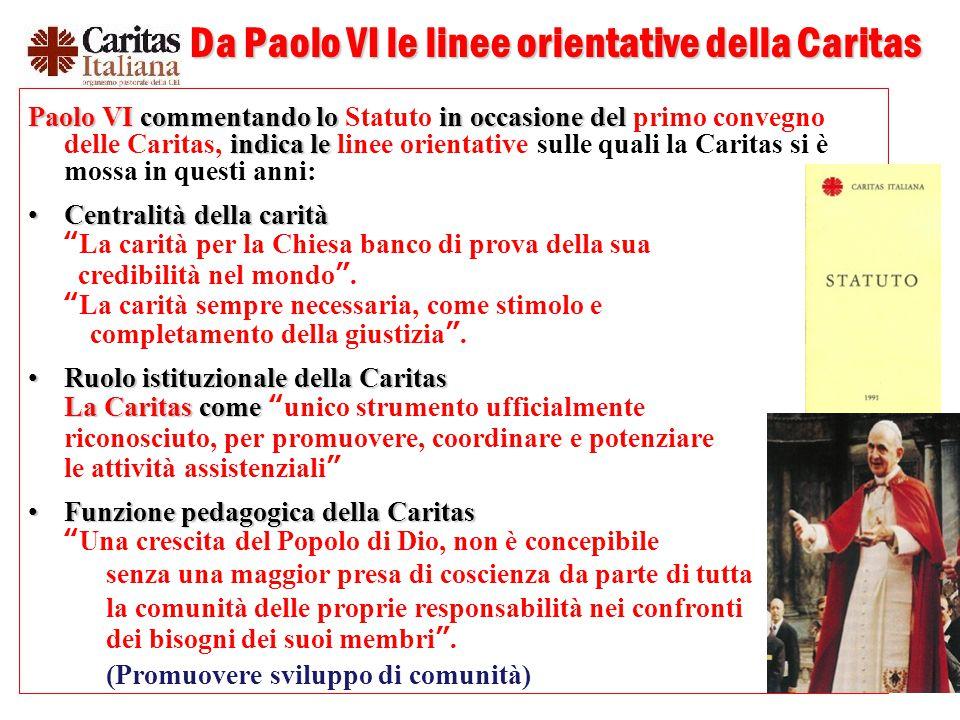 Da Paolo VI le linee orientative della Caritas