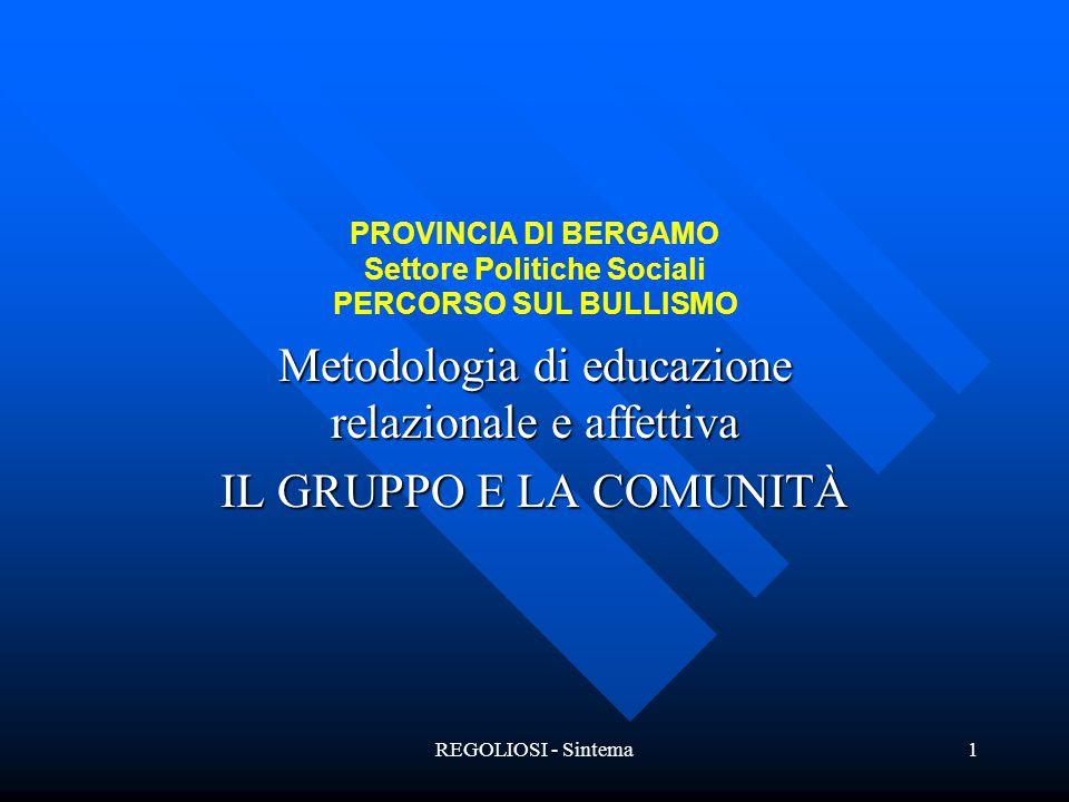 PROVINCIA DI BERGAMO Settore Politiche Sociali PERCORSO SUL BULLISMO