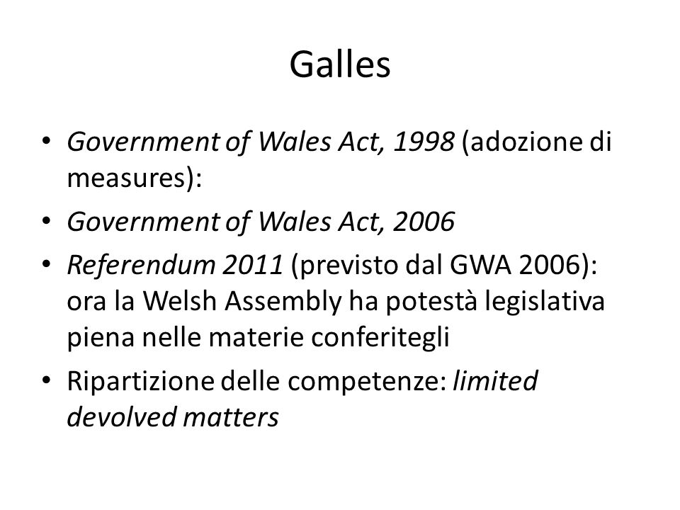 Galles Government of Wales Act, 1998 (adozione di measures):
