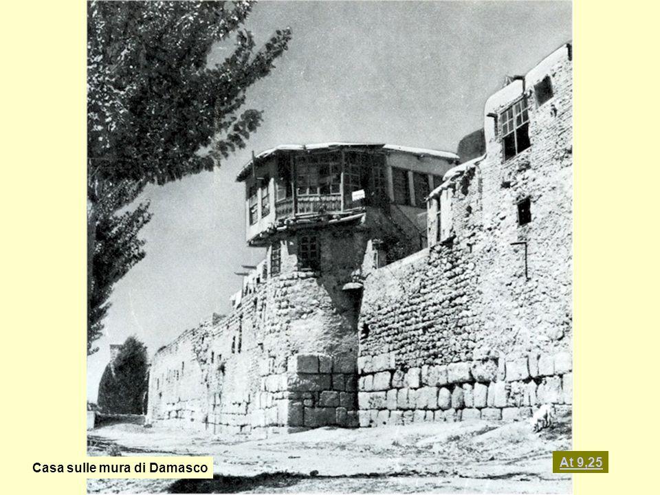 At 9,25 Casa sulle mura di Damasco
