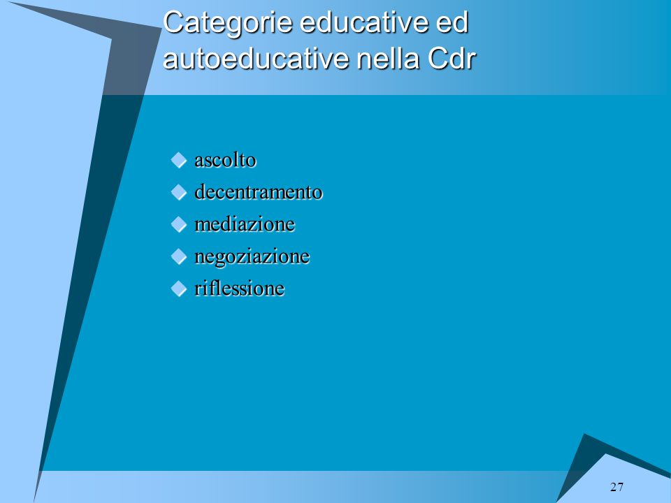 Categorie educative ed autoeducative nella Cdr
