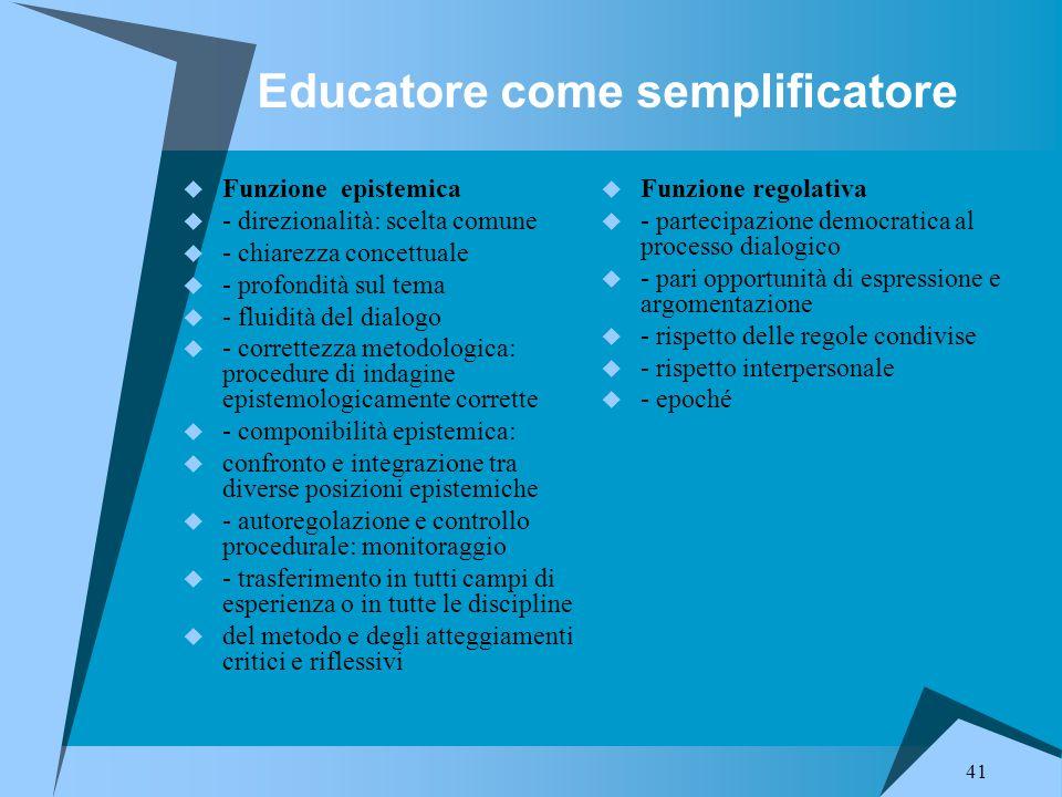Educatore come semplificatore