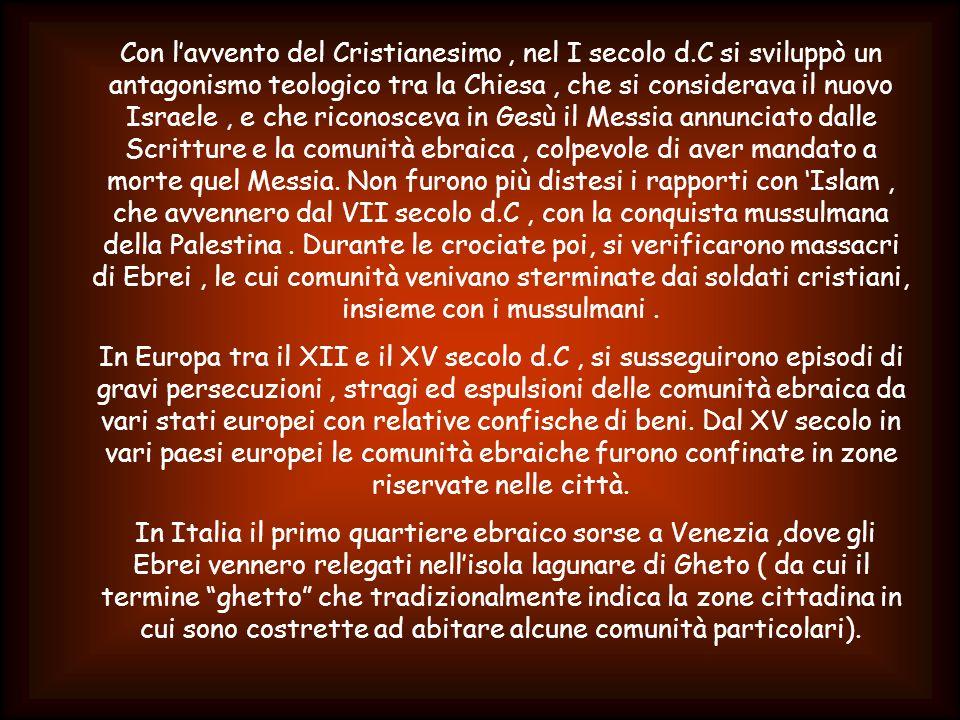Con l'avvento del Cristianesimo , nel I secolo d